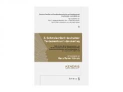 3. Schweizerisch-deutscher Testamentsvollstreckertag